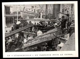 1911  --  BELGIQUE  LE PAQUEBOT LEOPOLDVILLE EN PARTANCE POUR LE CONGO   3P839 - Sin Clasificación