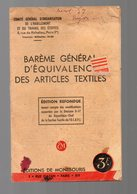 (39-45, Vichy, Rationnement) Barème Général D'équivalence Des Articles Textiles (c1942) (PPP9283) - Historical Documents