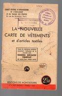 (39-45, Vichy, Rationnement) La Nouvelle Carte De Vêtements Et D'articles Textiles 1942 (PPP9285) - Historical Documents