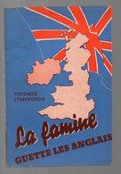 (39-45, Vichy, Propagande) La Famine Guette Les Anglais 1940 (PPP9285) - Documenti Storici