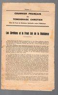 (39-45, Résistance) Courrier Français Du Témoignage Chrétien  N°2 1942 Le Front Uni De La Résistance (PPP9286) - Documenti Storici