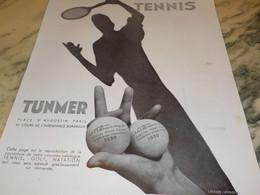 ANCIENNE PUBLICITE  GOLFT TENNIS TUNMER  1930 - Tennis