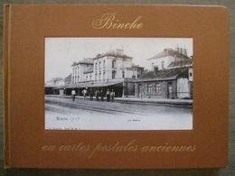Binche En Cartes Postales Anciennes - Samuel Glotz 1973 - Richement Illustré - Superbe état - Binche