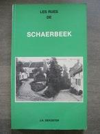 Les Rues De Schaerbeek (cartes Postales Anciennes) - J.A. Dekoster - 1981 - Schaerbeek - Schaarbeek