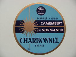 Etiquette Camembert - Charbonnel Frères - Fromagerie Dupont à Isigny 14.B - Calvados  A Voir ! - Cheese
