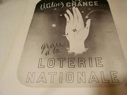ANCIENNE PUBLICITE UTILISEZ VOTRE CHANCE LOTERIE NATIONNAL 1940 - Unclassified