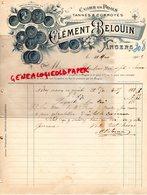 49- ANGERS- FACTURE CLEMENT BELOUIN- CUIR- CUIRS EN POILS-TANNERIE GANTERIE MEGISSERIE-1903 - Artigianato