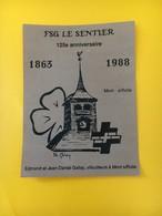 8873 - FSG Fédération Suisse De Gymnastique Le Sentier 1863-1988 Edmond Gallay Mont Sur Rolle - Etiquettes