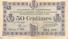 .D.18-2165 : CHAMBRE DU COMMERCE 50 CENTIMES. CHALON SUR SAONE. AUTUN. LOUHANS. - Chamber Of Commerce