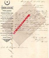 49 - ANGERS- LETTRE MANUSCRITE SIGNEE IBRAHIM- PRODUITS ORIENTAUX-NOUGAT RUSSE-MONTELIMAR-TUNIS-SIDI BRAHIM-1904 TUNISIE - Alimentare
