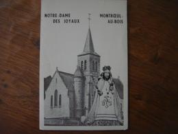MONTROEUL - AU - BOIS ( Frasnes - Lez - Anvaing ) --- Notre Dame Des Joyaux - Frasnes-lez-Anvaing