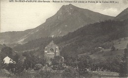 74 - Saint Jean D'Aulph - Ruines De L'abbaye Et Pointe De La Corne - Saint-Jean-d'Aulps
