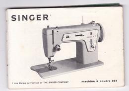Utile… Notice Mode D'emploi Ancienne Machine à Coudre Singer 237 - Vieux Papiers