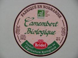 Etiquette Camembert - Le Biologique - Fromagerie Bridel Normandie - Calvados  A Voir ! - Cheese