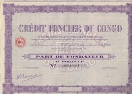 CREDIT FONCIER DU CONGO - PART DE FONDATEUR - ANNEE 1928 - Banque & Assurance