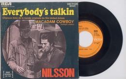 SP 45tours : BOF De De Macadam Cowboy - NILSSON : Everybody S Talkin (1968) - Soundtracks, Film Music