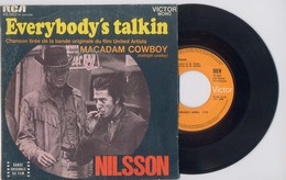 SP 45tours : BOF De De Macadam Cowboy - NILSSON : Everybody S Talkin (1968) - Musique De Films
