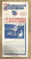 La Bourboule & Le Mont-Dore 63 Services Automobiles Touristiques S.N.C.F.photo Barrage Usine De Marèges (19) 2scans - Dépliants Touristiques
