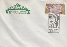 LSC 1970 - Konstruas Ponton De Popolo Al Popolo - Timbre OSTERREICH - Cachet ESPERANTO - WIEN - Esperanto