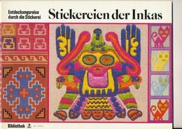 Inkas -  Stickereien - Point De Croix