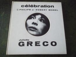 45 T CELEBRATION  PHILIPS ET ROBERT MOREL  JULIETTE GRECO - Ediciones Limitadas