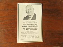 SOUVENIR PIEUX / BARON VAN ZUYLEN  J-J.ML / ANCIEN SENATEUR  / LIEGE 1871  1962 - Avvisi Di Necrologio