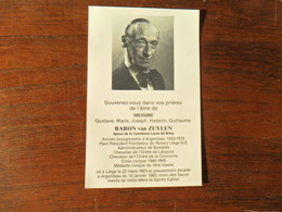 SOUVENIR PIEUX / BARON VAN ZUYLEN   G.M.J.H.G.  / ANCIEN BOURGMESTRE ARGENTEAU  / LIEGE 1903  1983 - Esquela