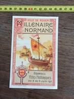 FLYERS ENCART PUBLICITAIRE MILLENAIRE NORMAND VILLE DE ROUEN 1900 GRANDES FETES HISTORIQUES 1911 FERNAND HAMELET - Collections