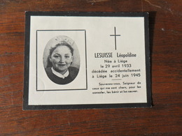 SOUVENIR PIEUX / Mlle  LESUISSE LEOPOLDINE   / LIEGE 1933 1945 - Avvisi Di Necrologio