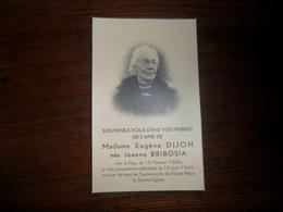 SOUVENIR PIEUX / Mme  E. DIJON   NEE JEANNE BRIBOSIA  / HUY 1866  1949 - Avvisi Di Necrologio