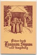 1922 Führer Durch Langnau Signau Und Umgebung - In Hervorragender Erhaltung - Documenti Storici