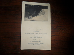 SOUVENIR PIEUX / Mr GEORGES DE CRAENE / COURTRAI 1865  IXELLES 1937 - Avvisi Di Necrologio