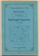 1908 Schweiz- Landestopographie Bern - Splügenpass 1 : 50 000 (Mesocco, Roveredo, Chiavenna, Cresta, Molins, Splügen) - Cartes Topographiques