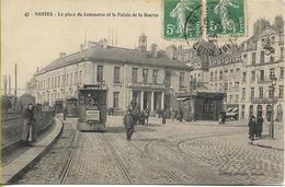 NANTES La Place Du Commerce Et Palais De La Bourse (tramway  Pour Doulon) - Nantes
