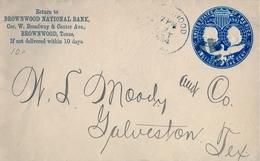 1894 , ESTADOS UNIDOS , SOBRE ENTERO POSTAL DEL BROWNWOOD NATIONAL BANK , CIRCULADO A CALVESTON , LLEGADA - 1847-99 Emisiones Generales