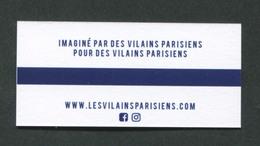 """Curiosité ! Carte De Visite En Forme De Ticket De Métro """"Les Vilains Parisiens"""" Ligne De Vêtements Prêt-à-porter - Paris - Titres De Transport"""