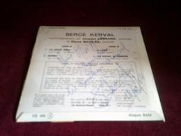 Autographe De Serge Kerval  Sur Vinyle 45 Tours   Les Coiffes Noires + 3 TITRES - Autographes