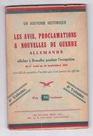 Rare! Les Avis, Proclamations & Nouvelles De Guerre Allemands Affichés à Bruxelles Pendant L'occupation, 1915, 6e Vol. - 1914-18