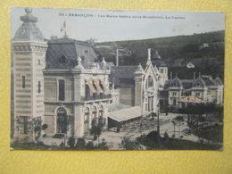 BESANCON. Le Casino Et Les Bains Salins De La Mouillère. - Besancon