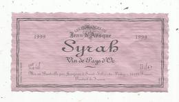 étiquette De Vin,vin Du Pays D'OC , Les Vendanges De Jean D'Ausque ,Jeanjean , St Fêlix De Lodez - Languedoc-Roussillon