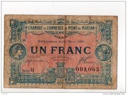 40 - MONT-DE-MARSAN . 1 FRANC . CHAMBRE DE COMMERCE DE MONT-DE-MARSAN . 16 MARS 1922 - Réf. N°10989 - - Chamber Of Commerce