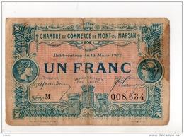 40 - MONT-DE-MARSAN . 1 FRANC . CHAMBRE DE COMMERCE DE MONT-DE-MARSAN . 16 MARS 1922 - Réf. N°10990 - - Chamber Of Commerce