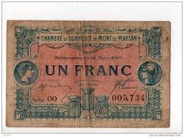 40 - MONT-DE-MARSAN . 1 FRANC . CHAMBRE DE COMMERCE DE MONT-DE-MARSAN . 16 MARS 1922 - Réf. N°10988 - - Chamber Of Commerce