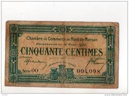 40 - MONT-DE-MARSAN . 50 CENTIMES . CHAMBRE DE COMMERCE DE MONT-DE-MARSAN . 16 MARS 1922 - Réf. N°10993 - - Chamber Of Commerce