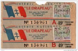 LOTERIE NATIONALE . LE DRAPEAU . ÉMIS POUR LES FAMILLES DES MORTS POUR LA FRANCE - ASSOCIATION NICE - Réf. N°678 - - Lottery Tickets