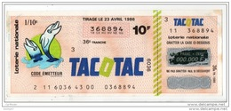 FRANCE . LOTERIE NATIONALE . TACOTAC . TIRAGE 23 AVRIL 1986 - Réf. N°4898 - - Lottery Tickets