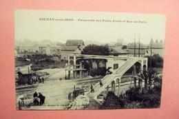 """AULNAY SOUS BOIS """" PASSERELLE DES PETITS PONTS ET RUE DE PARIS """" ECRITE ET VOYAGEE 1914. - Aulnay Sous Bois"""