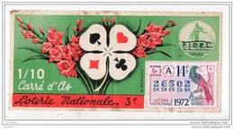FRANCE . LOTERIE NATIONALE . CARRÉ D'AS 1972 . VENDU À BAYONNE KIOSQUE B. RUE PORT-NEUF - Réf. N°4892 - - Lottery Tickets