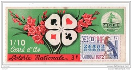 FRANCE . LOTERIE NATIONALE . CARRÉ D'AS 1972 . VENDU À BAYONNE KIOSQUE B. RUE PORT-NEUF - Réf. N°4904 - - Lottery Tickets
