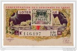 FRANCE . LOTERIE NATIONALE . CONFÉDÉRATION DES DÉBITANTS DE TABAC 1945 - Réf. N°4887 - - Lottery Tickets